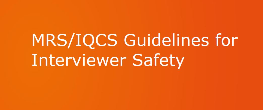 MRS/IQCS Guidelines for Interviewer Safety